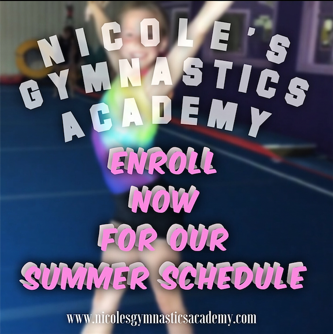 Nicole's Gymnastics Academy Enroll Now For Our Summer Schedule