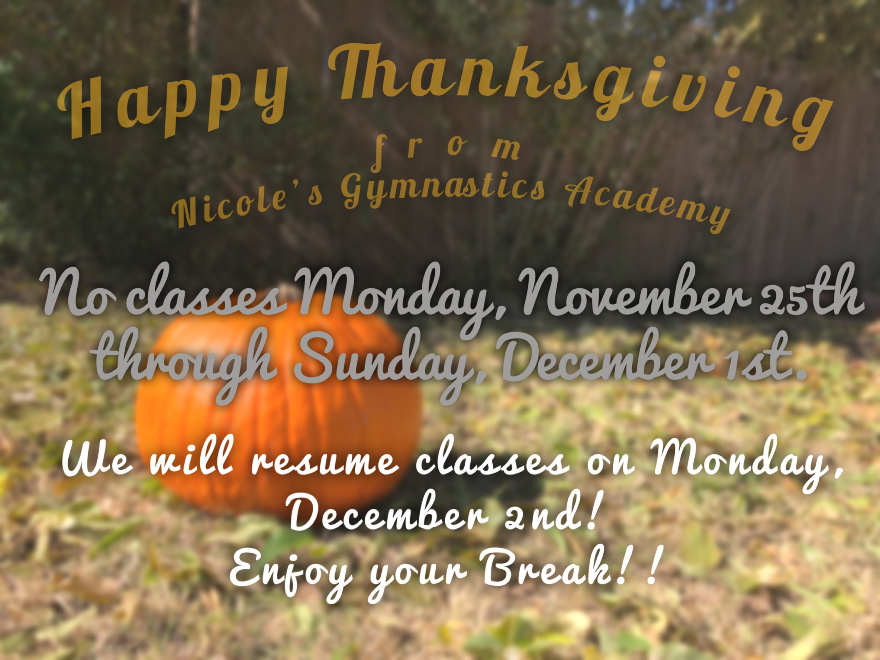 No class during Thanksgiving Break announcement